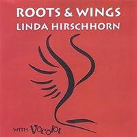 Roots & Wings by Linda Hirschhorn (1992-05-03)