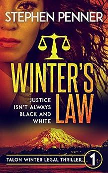 Winter's Law: Talon Winter Legal Thriller #1 (Talon Winter Legal Thrillers) by [Penner, Stephen]