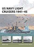 US Navy Light Cruisers 1941-45 (New Vanguard)