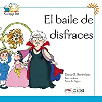 Coleccion Colega lee: El baile de disfraces (reader level 1)
