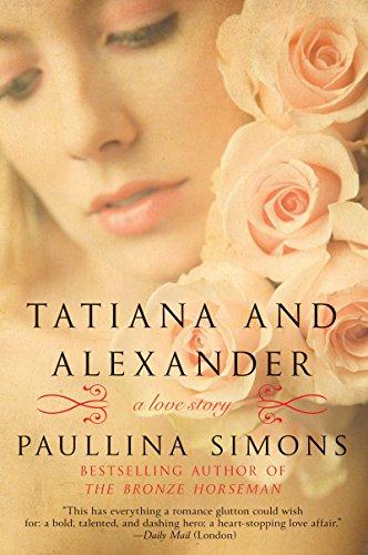 Tatiana and Alexander: A Novel (The Bronze Horseman Trilogy)