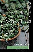 Das Kleine Handbuch Des Gruentees