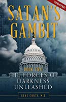 The Forces of Darkness Unleashed (Satan's Gambit)