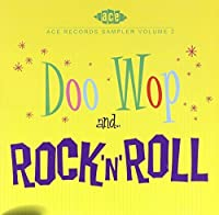 Ace Records Sampler, Volume 2: Doo Wop and Rock N Roll by Various Artists (2005-11-15)