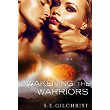 Awakening The Warriors (Novella) (Legends of the Seven Galaxies)