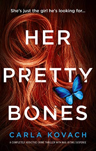 Her Pretty Bones: A completely...