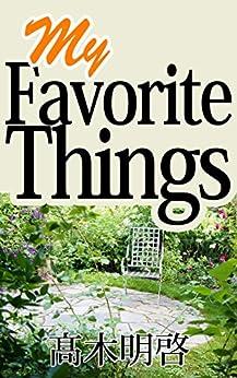 [高木明啓]のMy Favorite Things