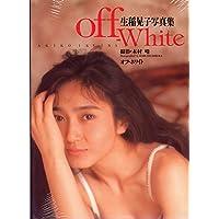 生稲晃子写真集 off White