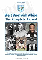 West Bromwich Albion: The Complete Record