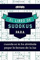 El libro de Sudokus para cuando se te ha olvidado pagar la factura de la luz