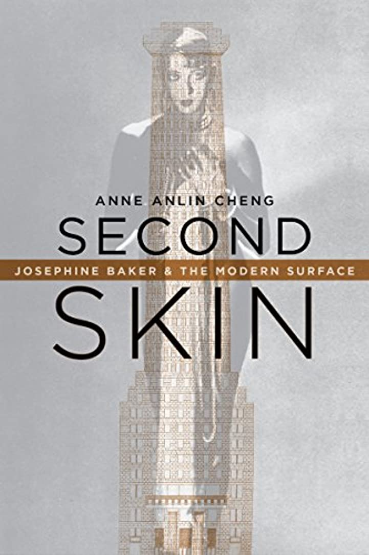 Second Skin: Josephine Baker & the Modern Surface (English Edition)