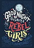 Good Night Stories for Rebel Girls: 100 tales of extraordinary women (English Edition)
