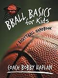 Bball Basics for Kids: A Basketball Handbook 画像