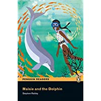 Maisie and the Dolphin CD Pack (Book & CD) (Pearson English Readers, Easystart)