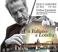 Violin Concertos: Carmignola(Vn) R.doni / Accademia Dell'annunciata +j.c.bach, C.f.abel