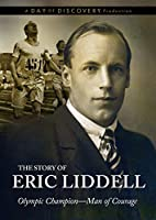 The Story of Eric Liddell - Olympic Champion Man of Courage [並行輸入品]