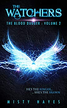 The Watchers: The Blood Dagger Series by [Hayes, Misty]