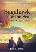 Sagahawk by the Sea: A Love Story Changes History