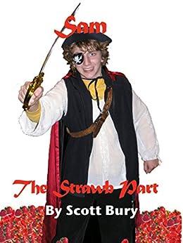 Sam, the Strawb Part by [Bury, Scott]