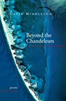 Beyond the Chandeleurs: Poems