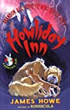 Howliday Inn: A Bunnicula Book