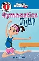 Gymnastics Jump (Sports Illustrated Kids: Starting Line Readers 1)