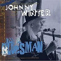 I'm a Bluesman by Johnny Winter