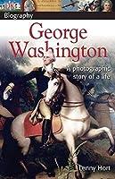 DK Biography: George Washington by Lenny Hort(2005-01-03)