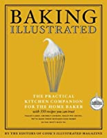 Baking Illustrated (The Best Recipe Series)