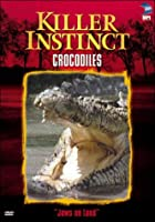 Killer Instincts: Crocodiles [DVD] [Import]