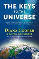 The Keys to the Universe: Access the Ancient Secrets by Attuning to the Power and Wisdom of the Cosmos (Book & CD)