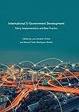 International E-Government Development: Policy,...