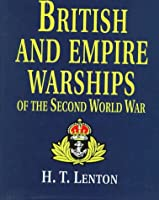 British and Empire Warships of the Second World War