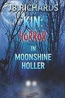 Kin: Horror in Moonshine Holler