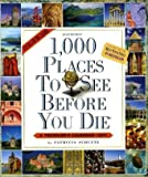1,000 Places to See Before You Die 2011 Calendar (Picture-A-Day Wall Calendars)