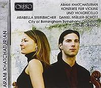 Khatchaturian: Konzert fur Violonvello und Orchester / Konzert fur Violon und Orchester (2013-05-03)