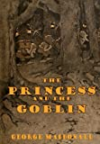 The Princess And The Goblin (illustrated) (English Edition)