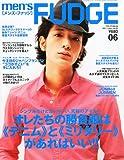 men's FUDGE (メンズファッジ) 2011年 06月号 [雑誌]