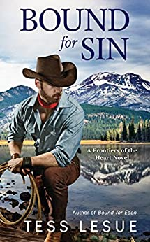 Bound for Sin (A Frontiers of the Heart novel Book 2) by [LeSue, Tess]
