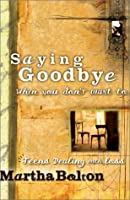 Saying Good-Bye When You Don't Want to: Teens Dealing With Loss