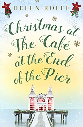 Christmas at the Café at the End of the Pier (English Edition)