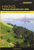 Falcon Guides Hiking the San Francisco Bay Area: A Guide to the Bay Area's Greatest Hiking Adventures