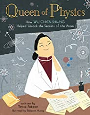 Queen of Physics: How Wu Chien Shiung Helped Unlock the Secrets of the Atom: 6