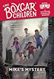 Mike's Mystery (Boxcar Children Mysteries)