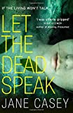 Let the Dead Speak: A Gripping New Thriller (Maeve Kerrigan)