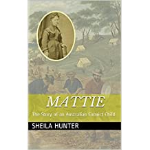 Mattie: The Story of an Australian Convict Child