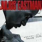 Julius Eastman: Unjust Malaise (2005-05-03)