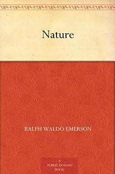 [Emerson, Ralph Waldo]のNature (English Edition)