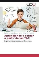 Aprendiendo a contar a partir de las TAC: Experiencias didácticas en Preescolar