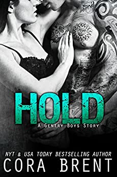HOLD (Gentry Boys) by [Brent, Cora]